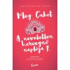 Meg Cabot CABOT, MEG - SZTÁRPARÁDÉ - A NEVELETLEN HERCEGNÕ NAPLÓJA 7.