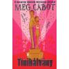 Meg Cabot Tinibálvány