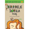 Megan McDonald MCDONALD, MEGAN - DURRBELE DORKA BELEVÁG (2015)