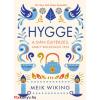 Meik Wiking : Hygge - A dán életérzés, amely boldoggá tesz