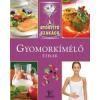 Meng Tünde A gyógyító szakács: Gyomorkímélő ételek