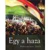 Méry Ratio Egy a haza - Békemenet 2012
