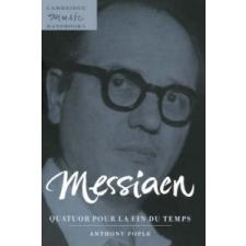 Messiaen: Quatuor pour la fin du temps – Anthony Pople idegen nyelvű könyv