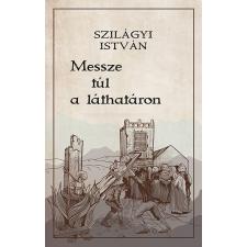 MESSZE TÚL A LÁTHATÁRON regény