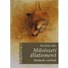 Meszlényi Attila MESZLÉNYI ATTILA - MÛVÉSZETI ÁLLATISMERET - MADARAK, EMLÕSÖK