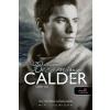 Mia Sheridan Becoming Calder - Calder útja