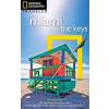 Miami and Keys - National Geographic Traveler
