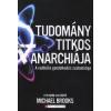Michael Brooks A tudomány titkos anarchiája