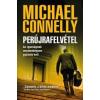Michael Connelly Perújrafelvétel