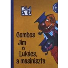 Michael Ende Gombos Jim és Lukács, a masiniszta gyermek- és ifjúsági könyv