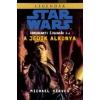Michael Reaves Star Wars: A Jedik alkonya
