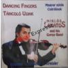 Miklós Lakatos And Gypsy Band: Táncoló ujjak