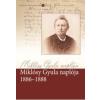 - - MIKLÓSY GYULA NAPLÓJA 1886-1888