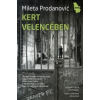Mileta Prodanovic Kert Velencében