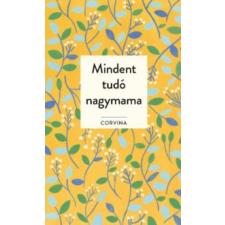 Mindent tudó nagymama gyermek- és ifjúsági könyv