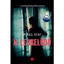 Minka Kent A leskelődő irodalom
