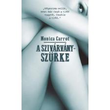 Monica Carrot A szivárványszürke irodalom