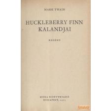 Móra Huckleberry Finn kalandjai antikvárium - használt könyv