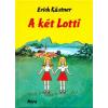 Móra Kiadó Erich Kästner: A két Lotti