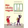 Móra Kiadó Janikovszky Éva: Már iskolás vagyok