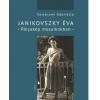 Móra Kiadó Janikovszky Éva - Pályakép mozaikokban