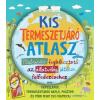 Móra Kiadó Kis természetjáró atlasz - Matricás foglalkoztató az állatvilág játékos felfedezéséhez