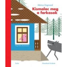 Móricz Zsigmond Kismalac meg a farkasok gyermek- és ifjúsági könyv
