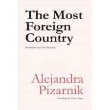 MOST FOREIGN COUNTRY – Alejandra Pizarnik, Yvette Siegert idegen nyelvű könyv