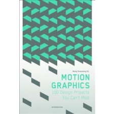 Motion Graphics: 100 Design Projects You Can't Miss – Shaoqiang Wang idegen nyelvű könyv