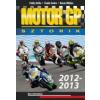 - MOTO GP SZTORIK 2012-2013