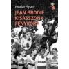 Muriel Spark JEAN BRODIE KISASSZONY FÉNYKORA
