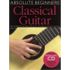 Music Sales Absolute Beginners: Classical Guitar