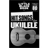 Music Sales The Little Black Songbook: Hit Songs For Ukulele
