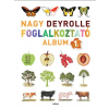 - NAGY DEYROLLE FOGLALKOZTATÓ ALBUM 1. - 40 SZÍNES MATRICÁVAL