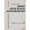 NAGY JÓZSEF Orvosi latin nyelvi alapismeretek