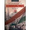 Nagy Magyarország Könyvek Küzdelem a kommunizmus ellen - Sujánszky Jenő