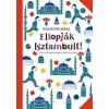 Napkút Kiadó Gülsevin Kiral: Ellopják Isztambult!