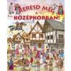 Napraforgó Kiadó Keresd meg a középkorban!
