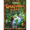 Napraforgó Könyvkiadó Kalandos küldetés - Az Amazonas titka