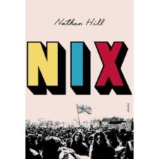 Nathan Hill Nix irodalom