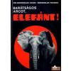Natura Barátságos arcot, elefánt!