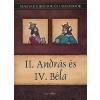 Nemere István II. ANDRÁS ÉS IV. BÉLA