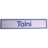 """NEMMEGADOTT tábla műa. 20x4.5cm """"Tolni"""""""