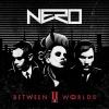 Nero NERO - BETWEEN II WORLDS - NERO - CD -