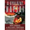Newt Gingrich, William R. Forstchen A GYALÁZAT NAPJAI