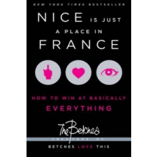 Nice Is Just a Place in France – The Betches idegen nyelvű könyv