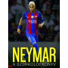 Nick Callow Neymar - A szurkolói könyv