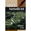 NINCS HARMADIK HÍD - KRITIKÁK