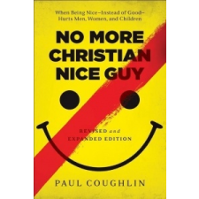 No More Christian Nice Guy – Paul Coughlin idegen nyelvű könyv