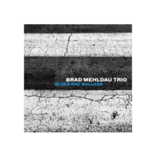NONESUCH Brad Mehldau Trio - Blues and Ballads (Cd) jazz